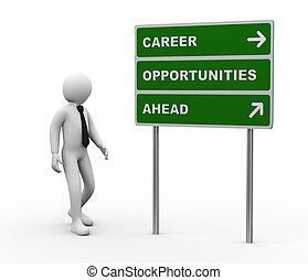 à frente, carreira, oportunidades, roadsign, homem negócios, 3d