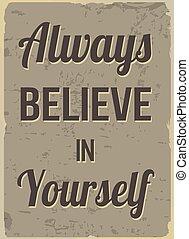 acreditar, você mesmo, always, retro, cartaz