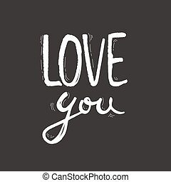 amor, illustration., postcard., modernos, isolado, day., valentine, calligraphy., escova, fundo, tinta, frase, tu, branca