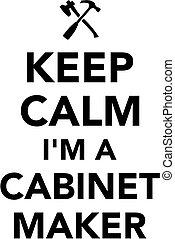 cabinetmaker, pacata, mantenha