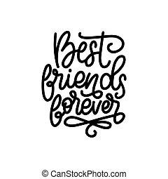 calligraphic, dia, amigos, cartão, para sempre, melhor, etc., desenho, amizade, vetorial, lettering., saudação, cartaz, festivo, mão
