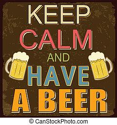 cartaz, cerveja, pacata, ter, mantenha