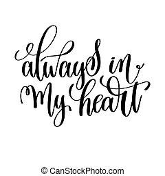 coração, lettering, always, mão, pretas, branca, meu
