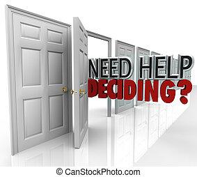 decidir, ajuda, muitos, escolhas, portas, necessidade, palavras