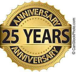 etiqueta, anos dourados, aniversário, 25