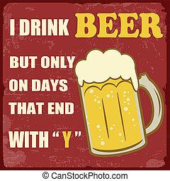 "fim, vindima, bebida, dias, cerveja, só, ""y"", cartaz"