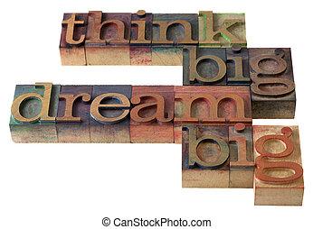 grande, sonho, pensar