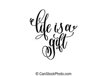 inscrição, vida, presente, lettering, -, mão, pretas, branca