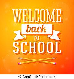 lápis, luminoso, cruzado, costas, cartão, bem-vindo, saudação, positivo, vetorial, experiência., escola