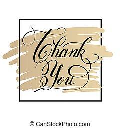 le, agradecer, ouro, modernos, pretas, branca, caligrafia, tu, manuscrito