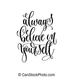 lettering, acreditar, inscrição, always, mo, -, texto, você mesmo, mão