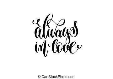 lettering, amor, inscrição, always, -, mão