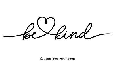 lettering, motivational, citação, ser, tipo, heart., bondade