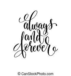 lettering, para sempre, always, mão, pretas, branca