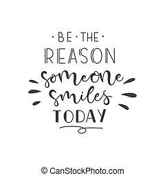 lettering, sorrisos, alguém, illustration., ser, razão, vetorial, frase, today.