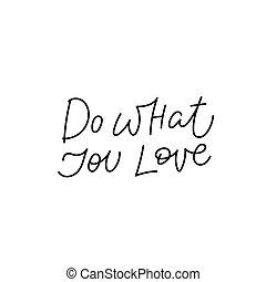 lettering, tu, que, amor, citação, caligrafia