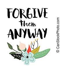 lhes, perdoar, anyway