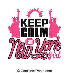 mantenha, citação, slogan, york, bom, novo, girl., t-shirt., pacata