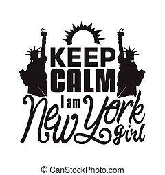 mantenha, t-shirt., slogan, pacata, york, bom, citação, novo, girl.