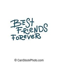 manuscrito, caligrafia, -, saudação, card., isolado, desenho, fundo, modernos, branca, feliz, mão, desenhado, amigos, melhor, amizade, para sempre, dia, vetorial, seu, lettering.
