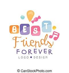 para sempre, bandeira, cartaz, cartão, amigos, saudação, ilustração, etiqueta, t-shirt, desenho, vetorial, logotipo, amizade, dia, melhor, feliz
