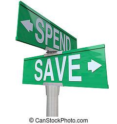 predios, fiscal, verde, poupar, riqueza, apontar, importância, dinheiro, futuro, setas, dois, gastar, estabilidade, rua, responsabilidade, palavras, sinais, financeiro, salvar, seu