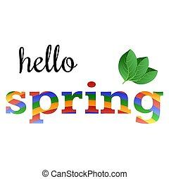 primavera, folhas, verde, frase, ?olorful, olá
