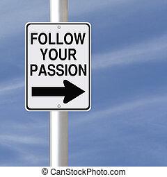 seguir, paixão, seu