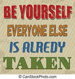ser, alredy, everyone, cartaz, else, levado, você mesmo