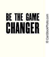 ser, inspirar, changer., citação, concept., motivação, tipografia, t-shirt, jogo, vetorial, desenho, cartaz, texto