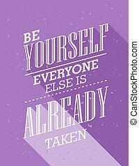 ser, já, quote., else, everyone, inspirational, levado, você mesmo