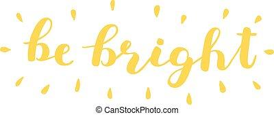 ser, lettering., bright., escova