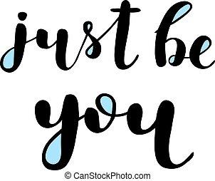 ser, lettering., escova, apenas, you.