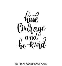 ser, lettering, positivo, inspiração, citação, motivação, inscrição, coragem, mão, tipo, texto, ter, -