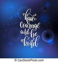 ser, tipo, lettering, mão, coragem, ter