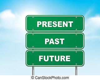 sinal, passado, futuro, presente, estrada, 3d