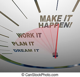 sonho, fazer, trabalho, aquilo, gaol, plano, happen, velocímetro, alcance
