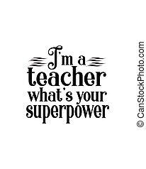 superpower.hand, whats, design., desenhado, cartaz, seu, tipografia, professor