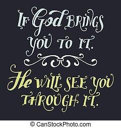 traz, aquilo, se, deus, vontade, tu, ver, ele, através