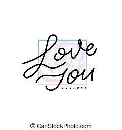 tu, citação, lettering., caligrafia, amor