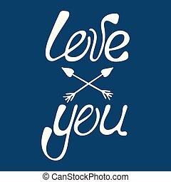 you., amor, valentine, modernos, -, frase, caligrafia, lettering., dia, manuscrito