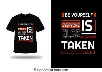 yourself;, everyone, ser, else, cor, t-shirt, branca, já, vermelho, levado